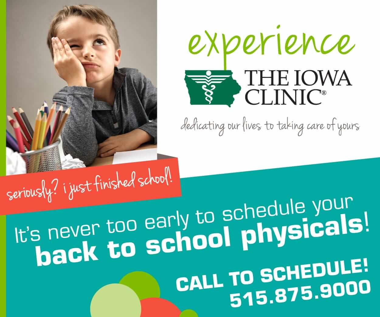 Call 515.875.9000 to schedule your back-to-school physicals